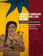 Indigenous Knowledge for Resistance: Lecciones from Our Past