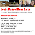 Jesus Manuel Mena Garza: A Chicano Photographer's Journey, 1970 to the Present
