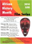 African History Month Film Series 2014 by San Jose State University, Cultural Heritage Center
