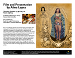 Film and Presentation by Alma Lopez