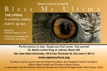 Bless Me Ultima: the opera. A workshop reading by San Jose State University, Cultural Heritage Center