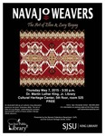 Navajo Weavers: The Art of Ellen & Lucy Begay by San Jose State University, Cultural Heritage Center