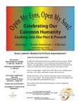 Open My Eyes, Open My Soul: Celebrating Our Common Humanity. Looking into Our Past & Present