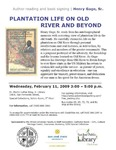 Plantation Life on Old River and Beyond. Author reading and book signing Henry Gage, Sr.