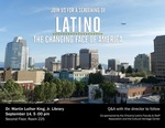 Latino: The Changing Face of America by San Jose State University, Cultural Heritage Center