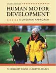 Human Motor Development: A Lifespan Approach by V. Gregory Payne and Larry D. Isaacs