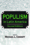 Populism in Latin America by Michael Conniff