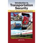 Introduction to Transportation Security by Frances Edwards and Daniel C. Goodrich