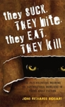 They Suck, They Bite, They Eat, They Kill:  The Psychological Meaning of Supernatural Monsters in Young Adult Fiction