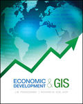 Economic Development and GIS by J M. Pogodzinski and Richard Kos