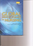 Global Service-Learning in Nursing by Tamara McKinnon and Joyce J. Fitzpatrick