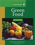 Green Food: An A-to-Z Guide by Dustin Mulvaney