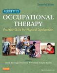 Pedretti's Occupational Therapy: Practice Skills for Physical Dysfunction by Winifred Schultz-Krohn and Heidi McHugh Pendleton
