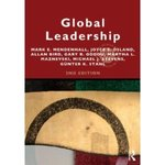 Global Leadership: Research, Practice and Development by Joyce Osland, Mark E. Mendenhall, Allan Bird, Gary R. Oddou, Martha L. Maznevski, Michael Stevens, and Günter K. Stahl