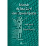 Advances in the Human Side of Service Engineering by Louis E. Freund and James C. Spohrer
