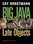Big Java: Late Objects by Cay Horstmann