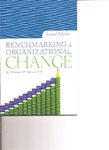 Benchmarking and Organizational Change by Mohammad H. Qayoumi