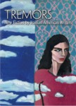 Tremors: New Fiction by Iranian American Writers by Persis Karim
