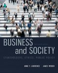 Business and Society: Stakeholders, Ethics, Public Policy by Anne T. Lawrence
