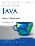 Core Java, Volume I -- Fundamentals by Cay Horstmann