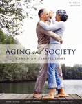 Aging and Society: A Canadian Perspective by Mark Novak