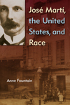 José Martí, the United States, and Race