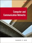 Computer and Communication Networks, 2nd Edition by Nader Mir