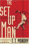 The Setup Man by Nicholas Taylor