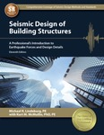 Seismic Design of Building Structures: A Professional's Introduction to Earthquake Forces and Design Details by Michael R. Lindeburg and Kurt M. McMullin