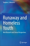 Runaway and Homeless Youth: New Research and Clinical Perspectives by Stephen J. Morewitz