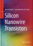 Silicon Nanowire Transistors by Ahmet Bindal and Sotoudeh Hamedi-Hagh