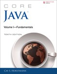 Core Java, Volume I: Fundamentals by Cay S. Horstmann