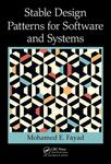 Stable Design Patterns for Software and Systems by Mohamed Fayad