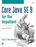 Core Java SE 9 for the Impatient by Cay S. Horstmann