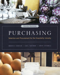 Purchasing: Selection and Procurement for the Hospitality Industry by Andrew H. Feinstein, Jean L. Hertzman, and John M. Stefanelli