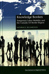 Knowledge Borders: Temporary Labor Mobility and the Canada-U.S. Border Region