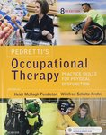 Pedretti's Occupational Therapy: Practice Skills for Physical Dysfunction by Heidi McHugh Pendleton and Winifred Schultz-Krohn