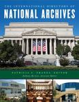 The International Directory of National Archives by Patricia C. Franks and Anthony Bernier