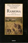 Ramona: Novela Americana (edición crítica) by Helen Hunt Jackson, José Martí, Jonathan Alcantar, and Anne Fountain