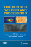 Friction Stir Welding and Processing X