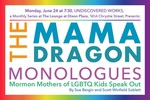 The Mama Dragon Monologues: Mormon Mothers of LGBTQ Kids Speak Out by Scott Sublett and Sue Bergin