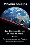 Moving Sounds: A Cultural History of Car Radio