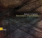 Secondary Impressions by Aaron Lington, Victoria Lington, and Pablo E. Furman