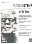 FrankenSTEM? Technology Ethics in Silicon Valley (flyer with text, version 2)