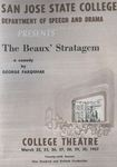 The Beaux' Stratagem (1957) by San Jose State University, Theatre Arts