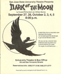 Dark of the Moon (1985) by San Jose State University, Theatre Arts