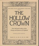 The Hollow Crown (1985) by San Jose State University, Theatre Arts