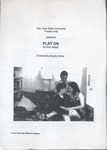Play On (1999) by San Jose State University, Theatre Arts