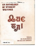 Que Tal: An Anthology of Student Writings by Mexican American Graduate Studies, San Jose State University