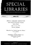 Special Libraries, April 1955 by Special Libraries Association